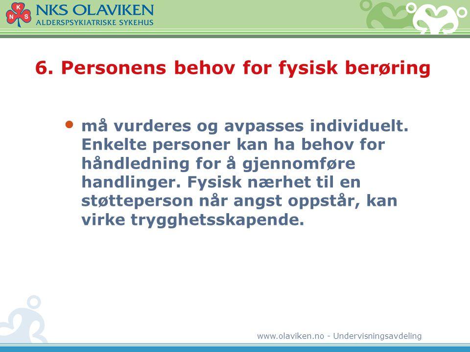 6. Personens behov for fysisk berøring