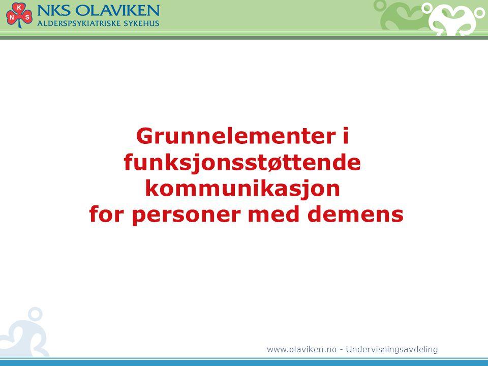 Grunnelementer i funksjonsstøttende kommunikasjon for personer med demens