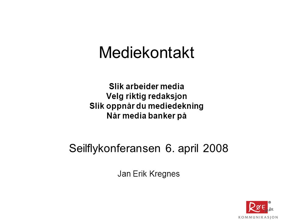 Seilflykonferansen 6. april 2008 Jan Erik Kregnes
