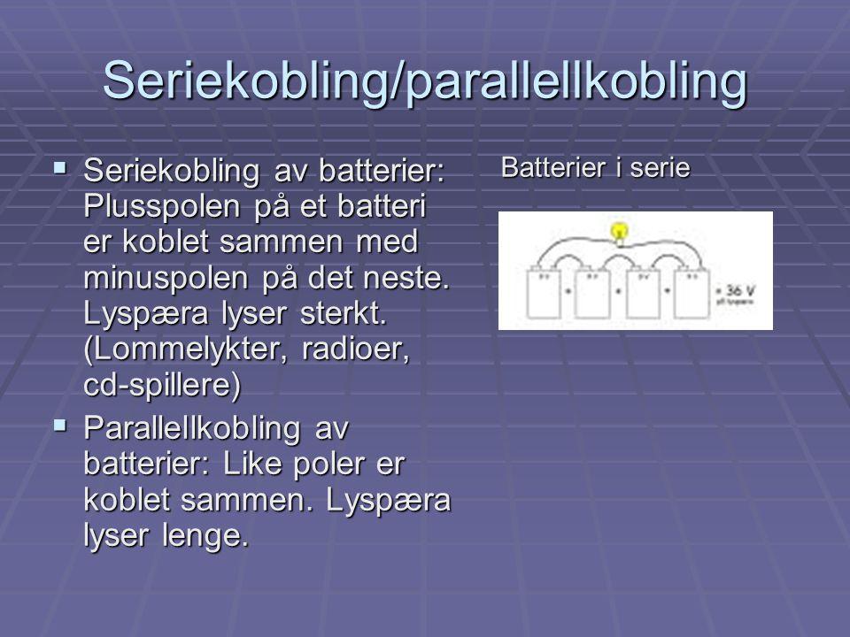 Seriekobling/parallellkobling