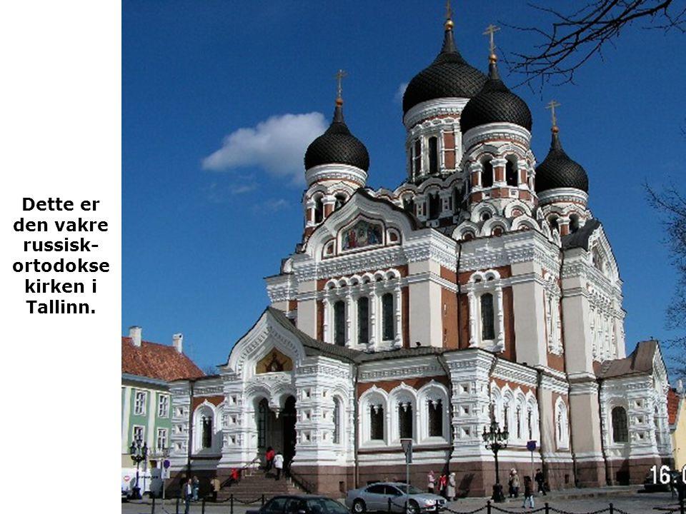 Dette er den vakre russisk-ortodokse kirken i Tallinn.
