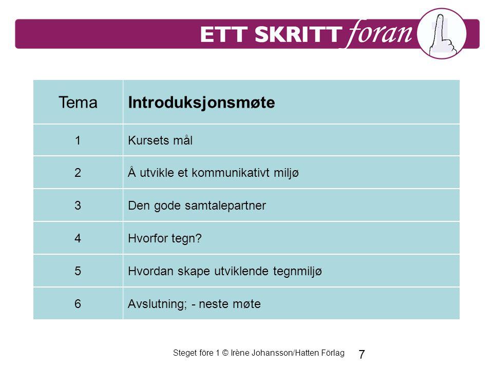 Steget före 1 © Irène Johansson/Hatten Förlag