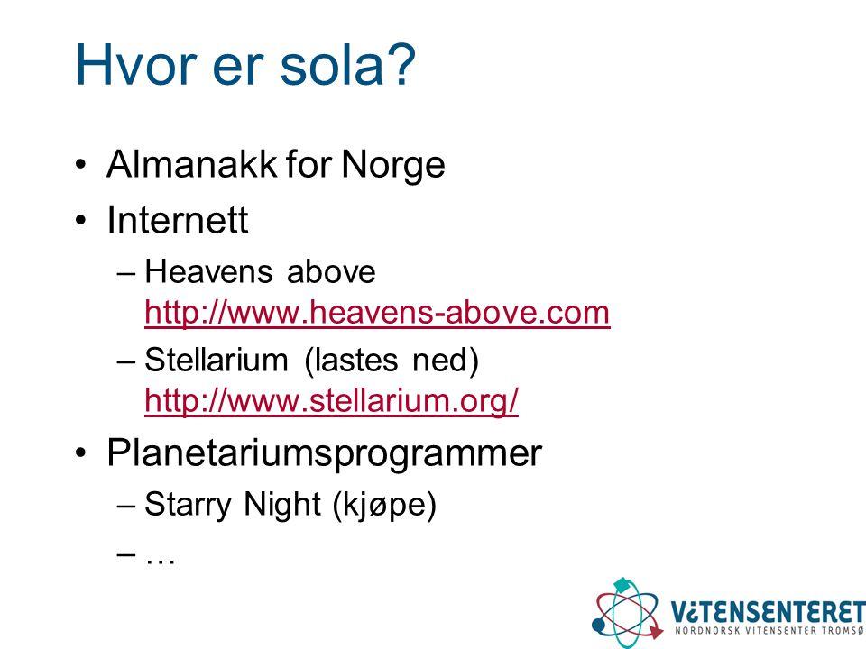 Hvor er sola Almanakk for Norge Internett Planetariumsprogrammer