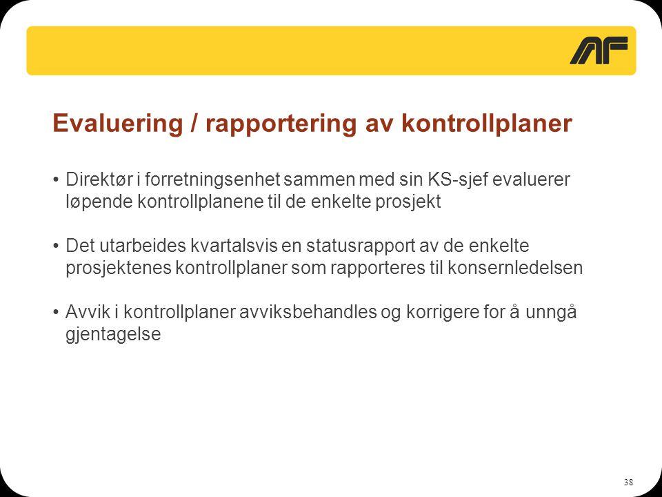 Evaluering / rapportering av kontrollplaner