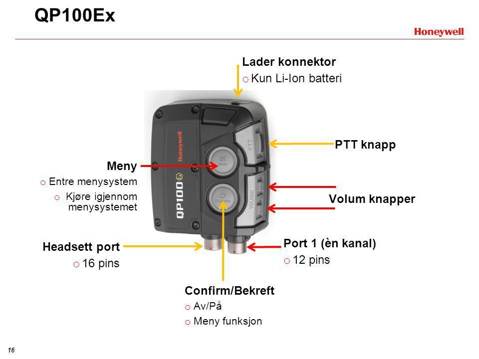 QP100Ex Lader konnektor Kun Li-Ion batteri PTT knapp Meny