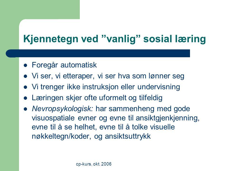 Kjennetegn ved vanlig sosial læring