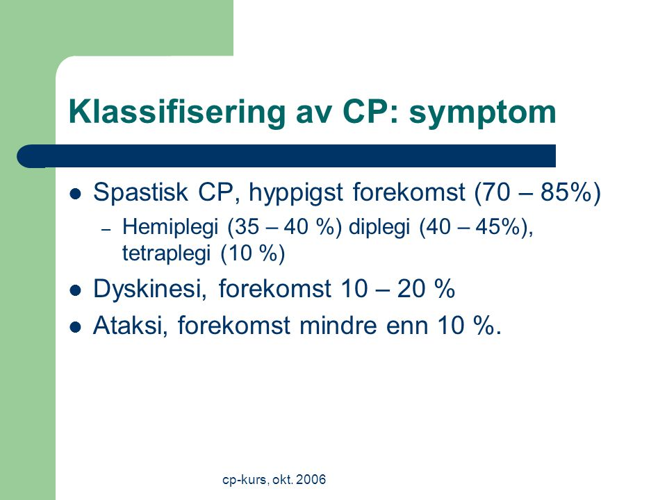 Klassifisering av CP: symptom