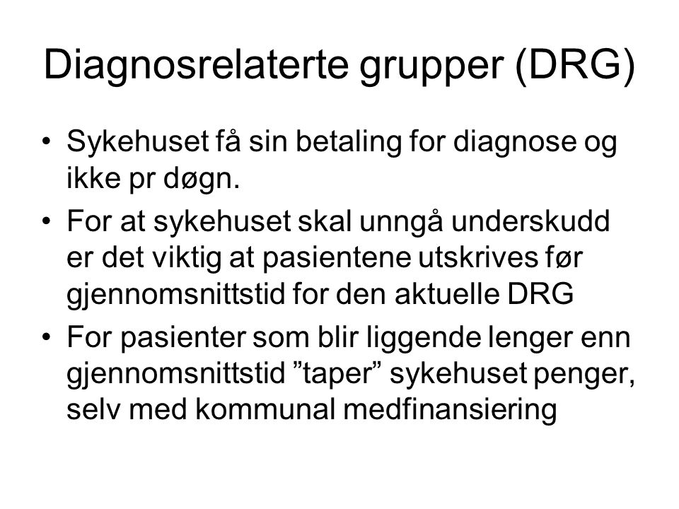 Diagnosrelaterte grupper (DRG)