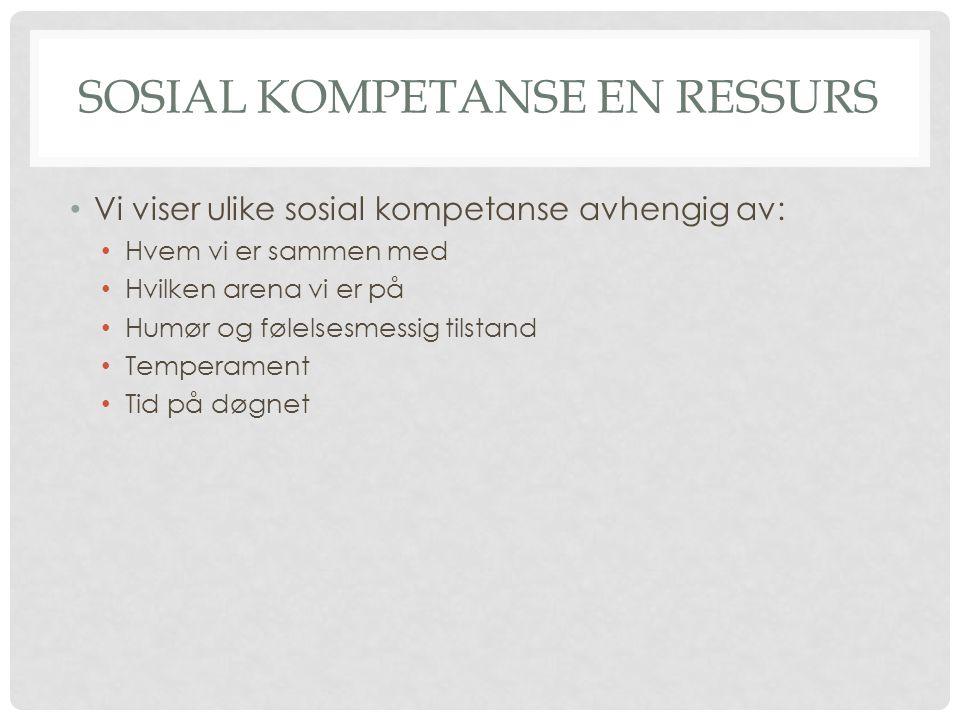 Sosial kompetanse en ressurs