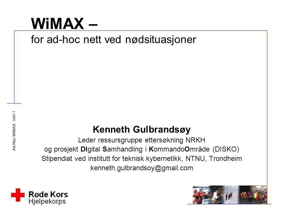 WiMAX – for ad-hoc nett ved nødsituasjoner