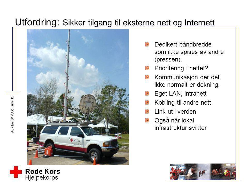 Utfordring: Sikker tilgang til eksterne nett og Internett