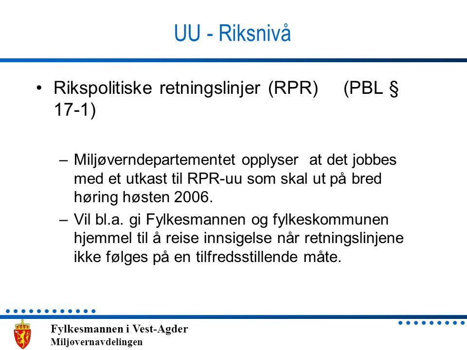 UU - Riksnivå Rikspolitiske retningslinjer (RPR) (PBL § 17-1)