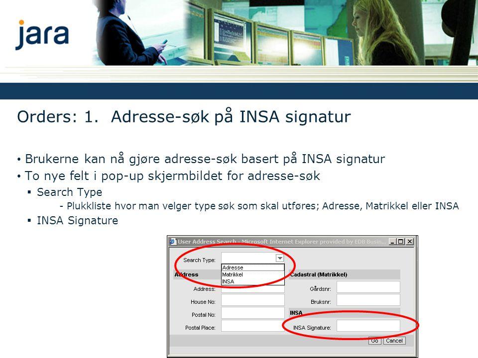 Orders: 1. Adresse-søk på INSA signatur