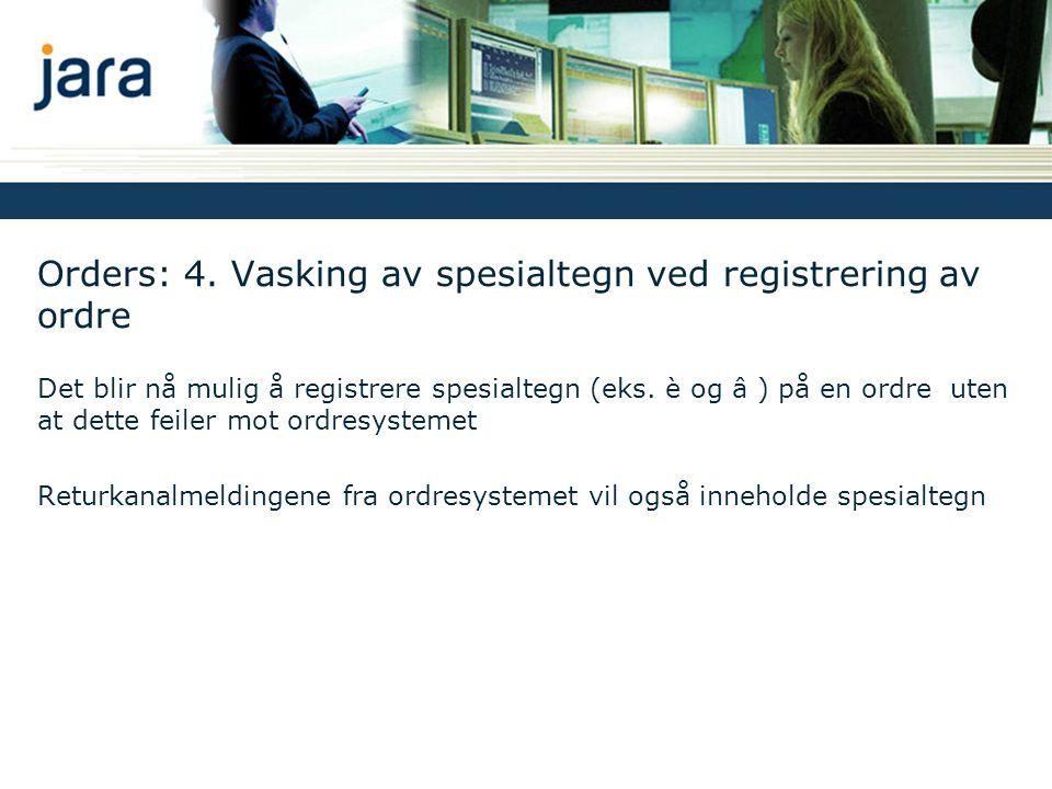 Orders: 4. Vasking av spesialtegn ved registrering av ordre