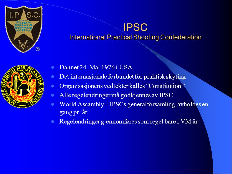 IPSC International Practical Shooting Confederation