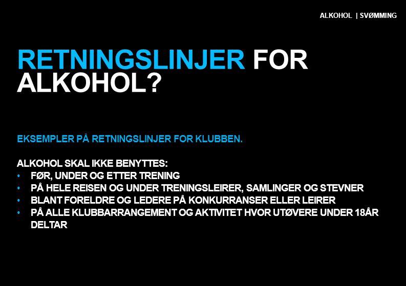 Retningslinjer for alkohol