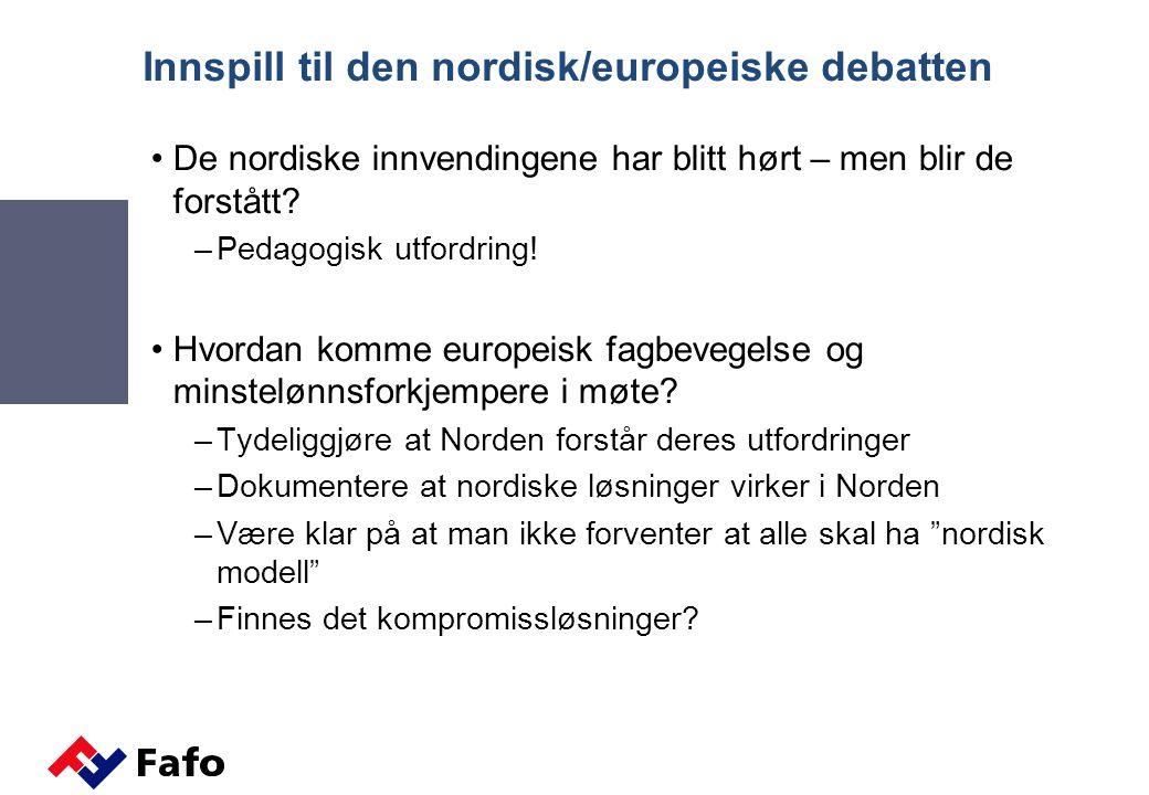 Innspill til den nordisk/europeiske debatten