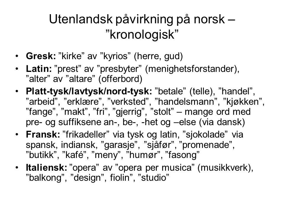 Utenlandsk påvirkning på norsk – kronologisk