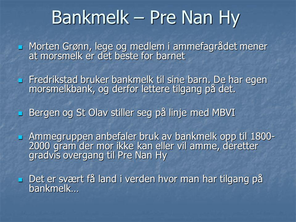 Bankmelk – Pre Nan Hy Morten Grønn, lege og medlem i ammefagrådet mener at morsmelk er det beste for barnet.