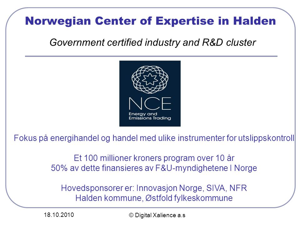 Norwegian Center of Expertise in Halden