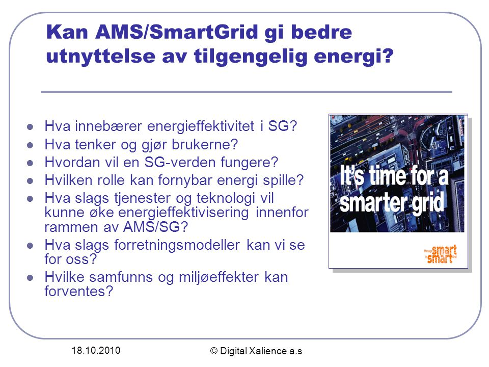 Kan AMS/SmartGrid gi bedre utnyttelse av tilgengelig energi