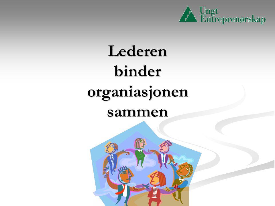 Lederen binder organiasjonen sammen