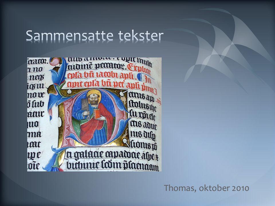 Sammensatte tekster Thomas, oktober 2010