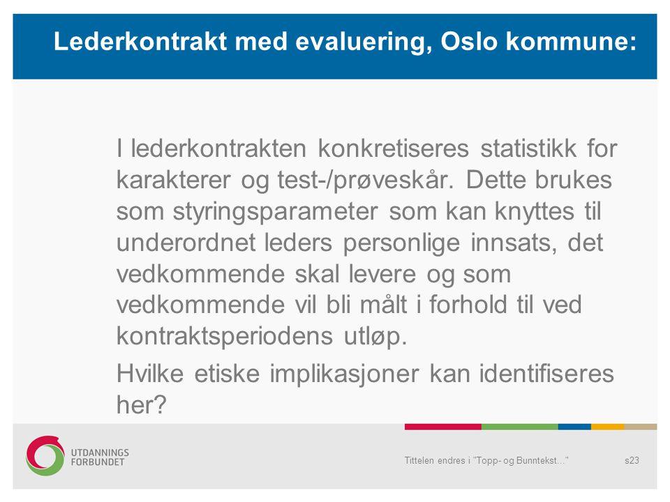 Lederkontrakt med evaluering, Oslo kommune: