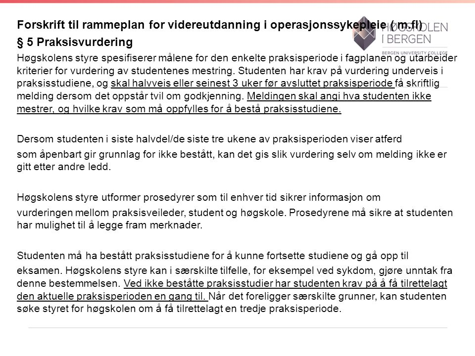 Forskrift til rammeplan for videreutdanning i operasjonssykepleie ( m