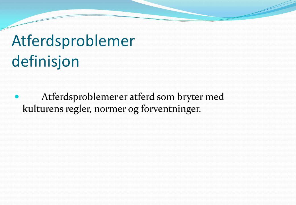 Atferdsproblemer definisjon