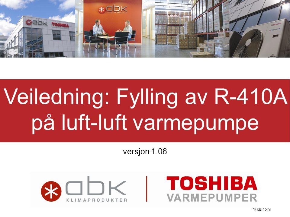 Veiledning: Fylling av R-410A på luft-luft varmepumpe