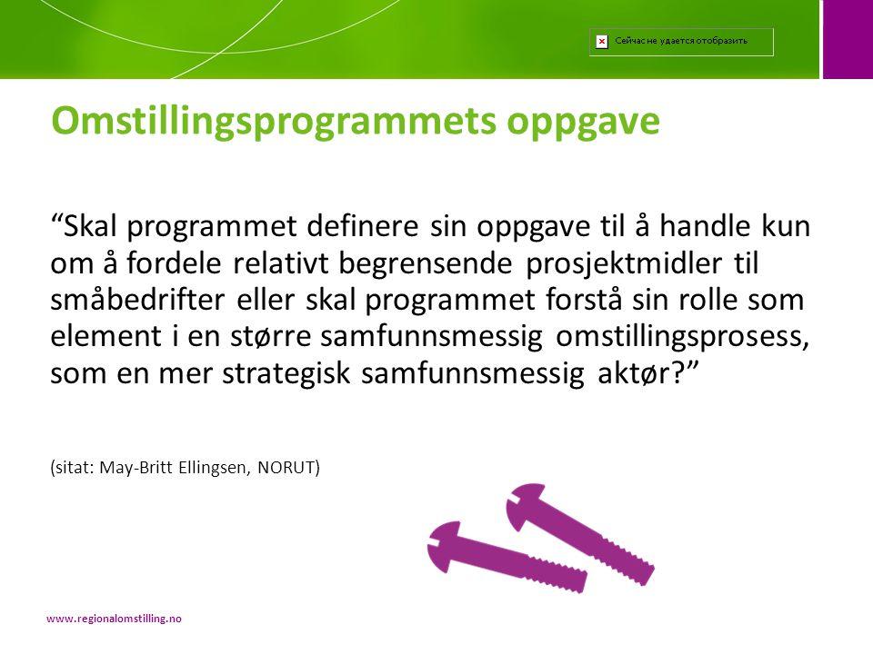 Omstillingsprogrammets oppgave