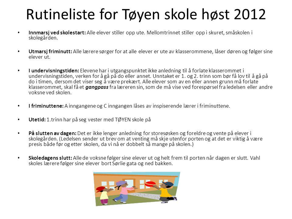 Rutineliste for Tøyen skole høst 2012