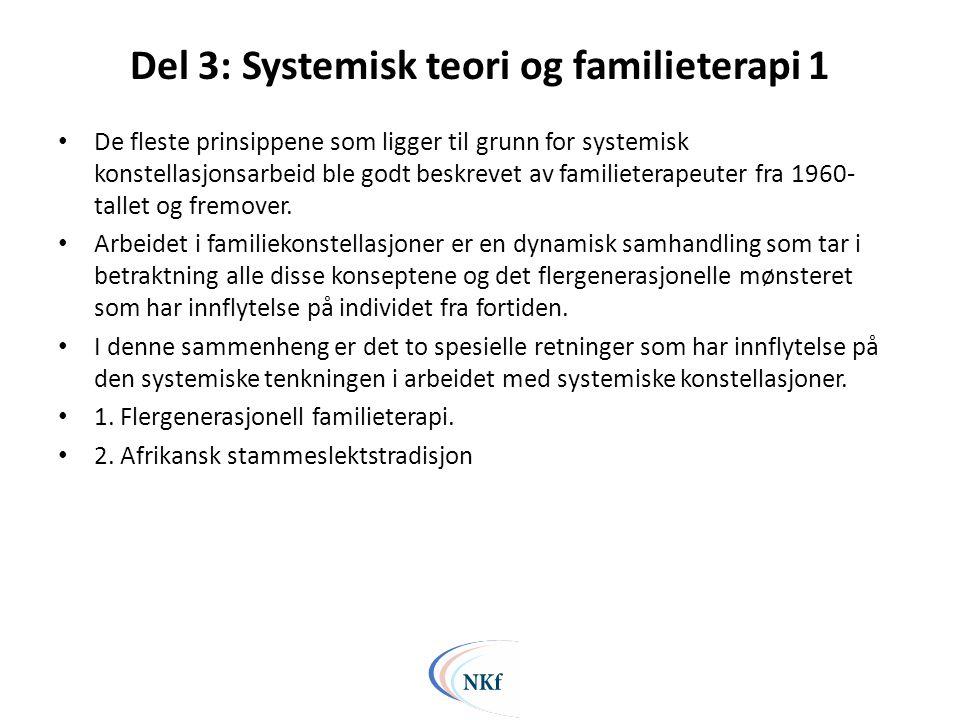 Del 3: Systemisk teori og familieterapi 1