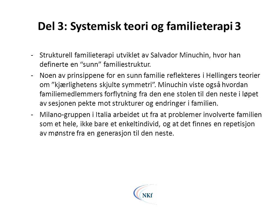 Del 3: Systemisk teori og familieterapi 3