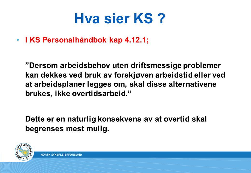 Hva sier KS I KS Personalhåndbok kap 4.12.1;