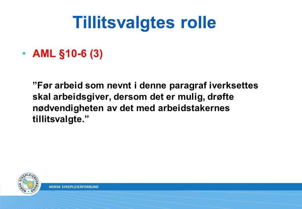 Tillitsvalgtes rolle AML §10-6 (3)
