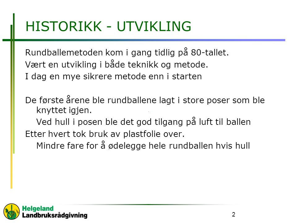 HISTORIKK - UTVIKLING