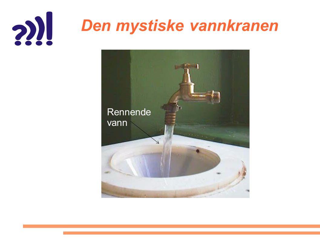 Den mystiske vannkranen