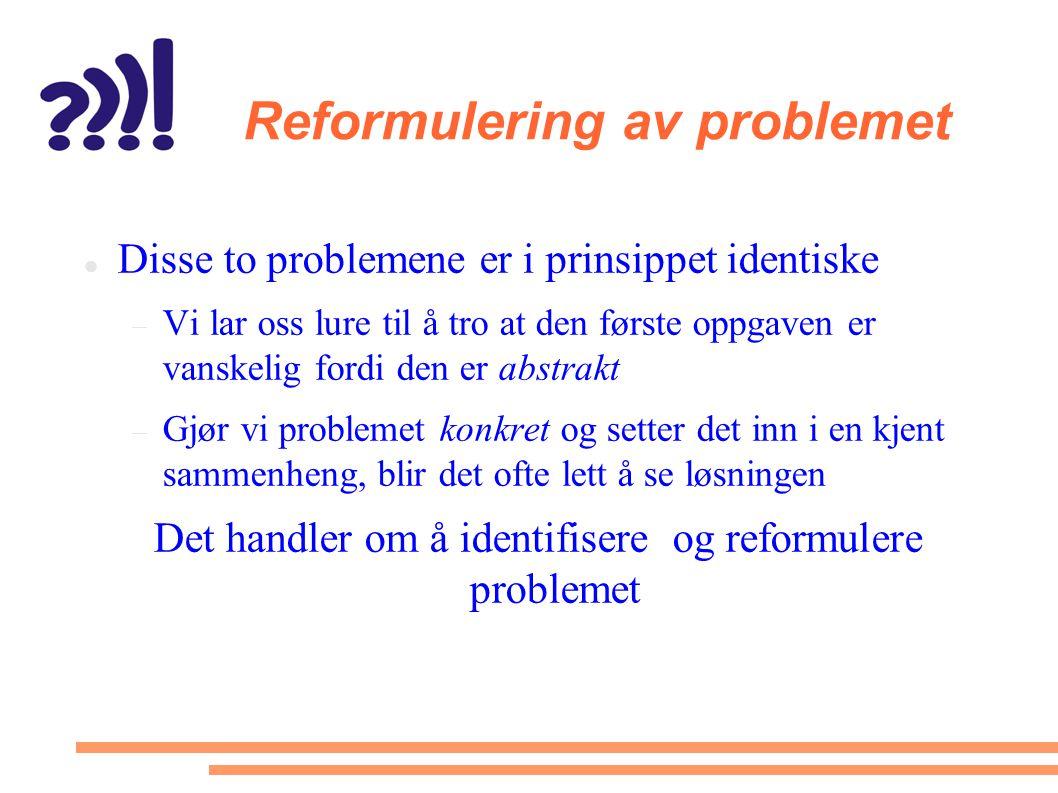 Reformulering av problemet