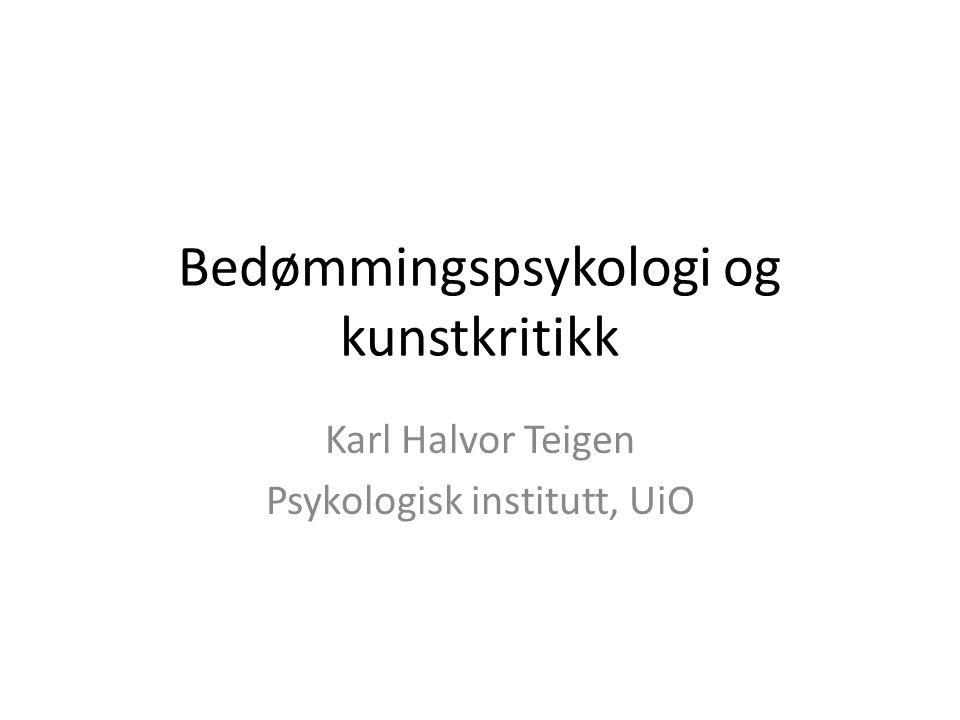 Bedømmingspsykologi og kunstkritikk