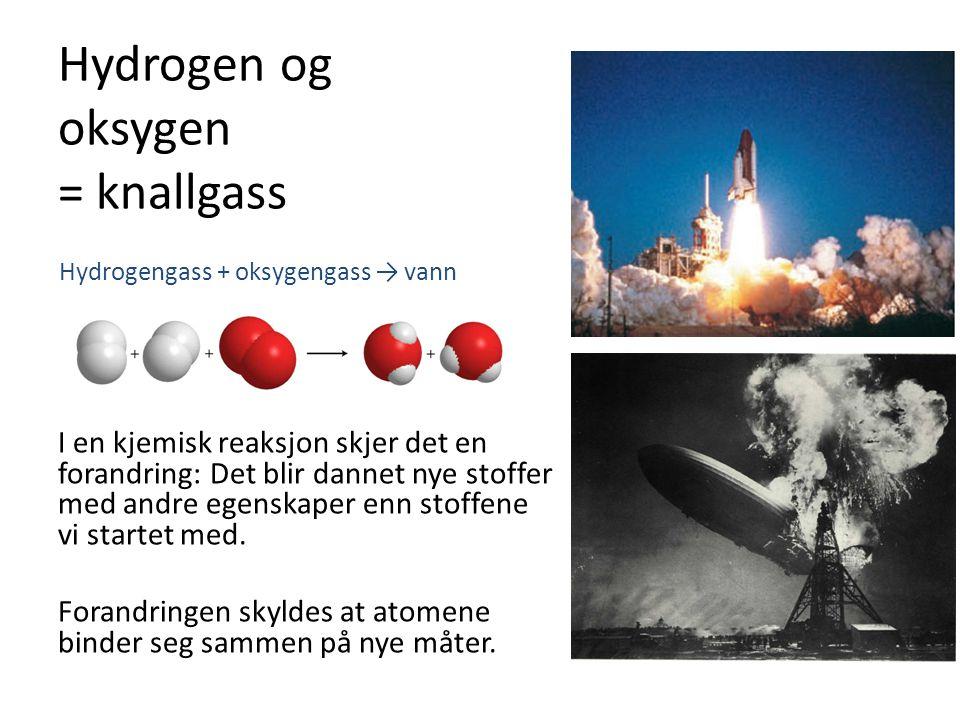 Hydrogen og oksygen = knallgass