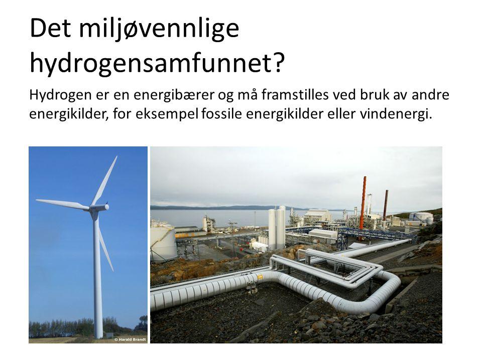 Det miljøvennlige hydrogensamfunnet