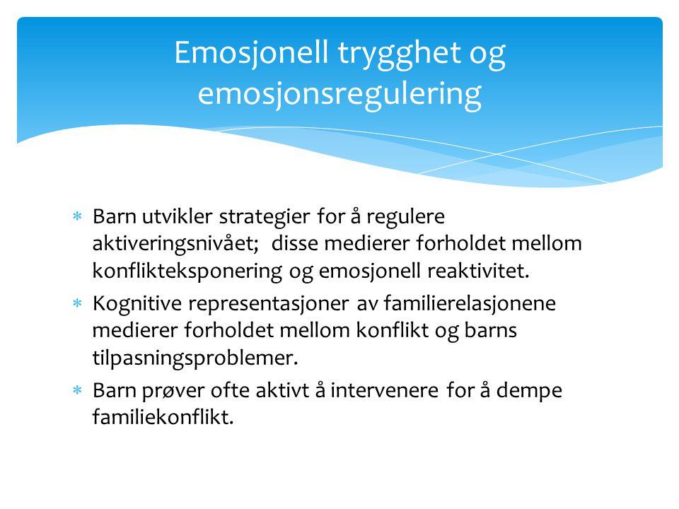 Emosjonell trygghet og emosjonsregulering