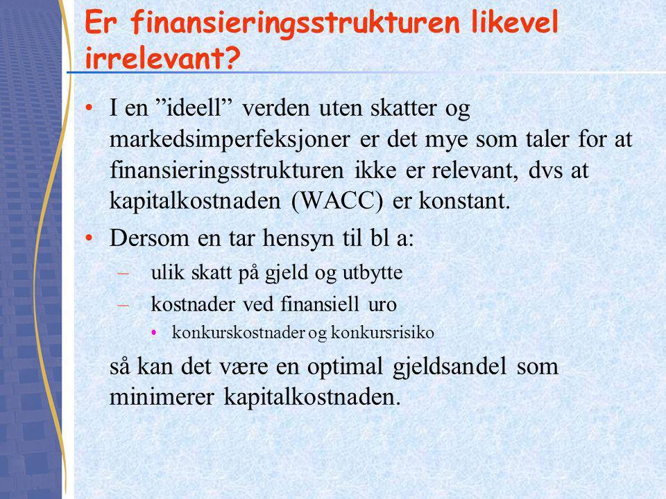 Er finansieringsstrukturen likevel irrelevant