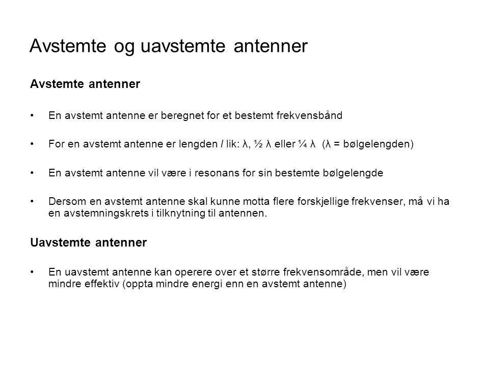Avstemte og uavstemte antenner