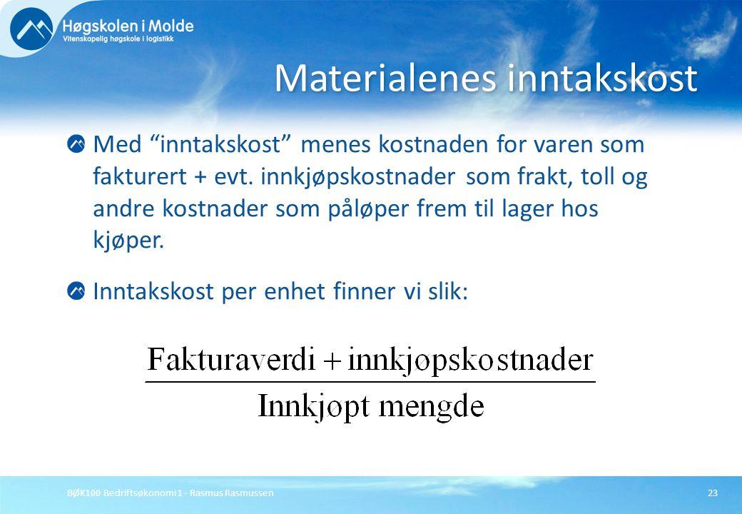 Materialenes inntakskost