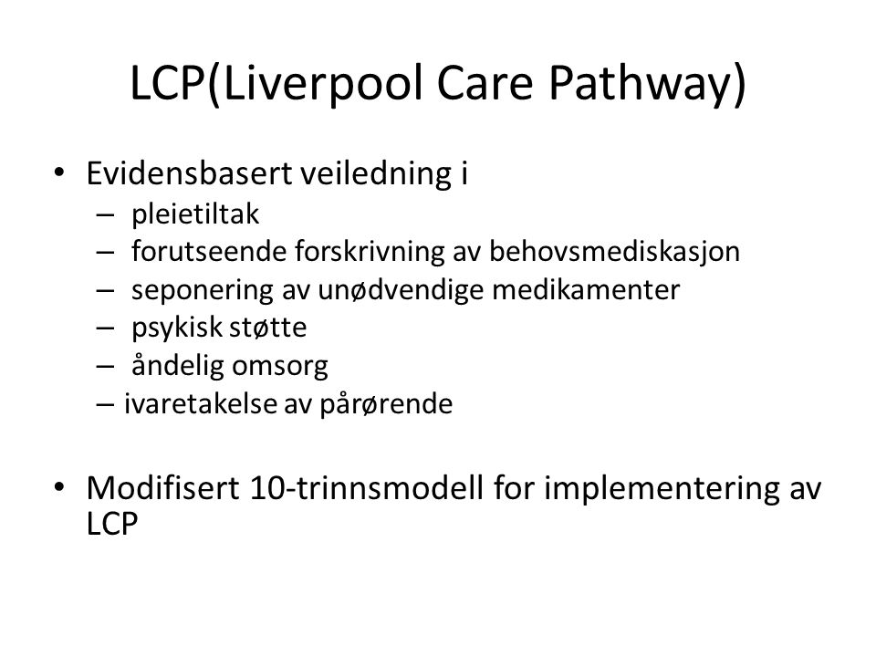 LCP(Liverpool Care Pathway)