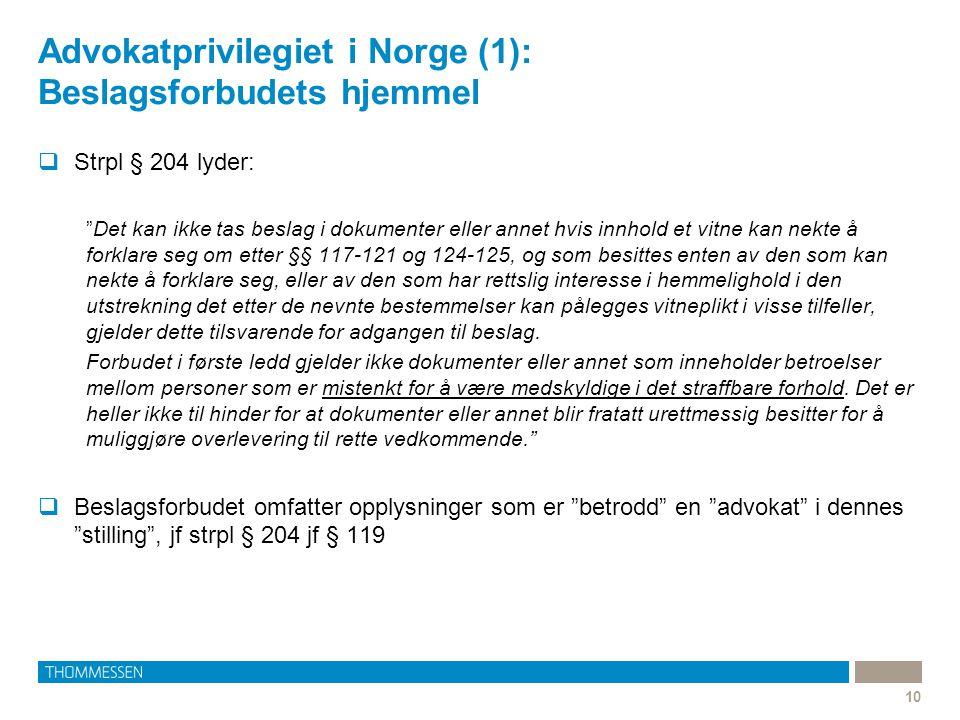 Advokatprivilegiet i Norge (1): Beslagsforbudets hjemmel