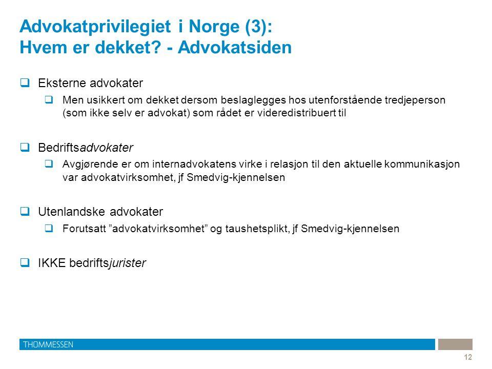 Advokatprivilegiet i Norge (3): Hvem er dekket - Advokatsiden